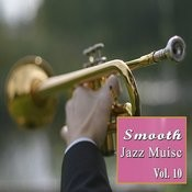 Smooth Jazz Music, Vol. 10 Songs