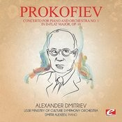 Prokofiev: Concerto For Piano And Orchestra No. 1 In D-Flat Major, Op. 10 (Digitally Remastered) Songs