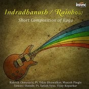 Indradhanush / Rainbow - Short Composition Of Raga Songs