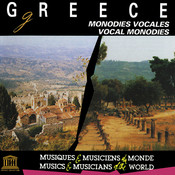 Greece: Vocal Monodies Songs