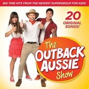 The Outback Aussie Show Songs