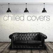 Chilled Covers Songs