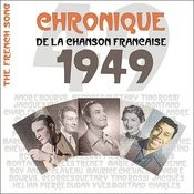 The French Song / Chronique De La Chanson Française - 1949, Vol. 26 Songs
