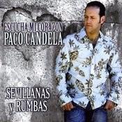 Sevillanas Y Rumbas. Escucha MI Corazón Songs