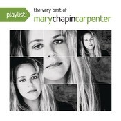Playlist: The Very Best Of Mary Chapin Carpenter Songs