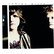 Indigo Girls (Expanded Edition) Songs