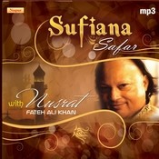 Sufiana Safar With Nusrat Fateh Ali Khan Songs