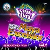 Serenata En Vivo Vol. 2: Música De Guatemala Para Los Latinos (En Vivo) Songs