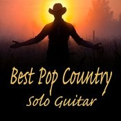 Best Pop Country Songs On Solo Guitar Songs