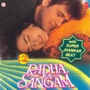 Radha Ka Sangam(Super Jhankar Beat) Songs