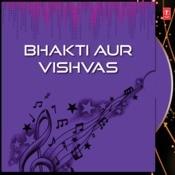 Bhakti Aur Vishvas Songs