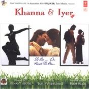 Khanna & Iyer Songs