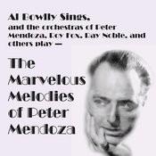 Al Bowlly Sings, The Marvelous Melodies Of Peter Mendoza Songs