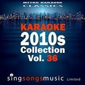 Karaoke 2010s Collection, Vol. 36 Songs