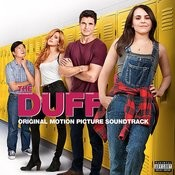 The Duff ((Original Motion Picture Soundtrack)) Songs