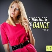 Surrender To Dance, Vol. 2 Songs