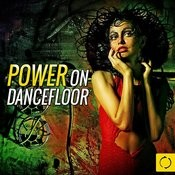 Power On Dancefloor Songs
