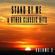 Stand By Me & Other Classic Hits, Vol. 2 Songs