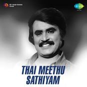 Thai Meedhu Sathyam Songs