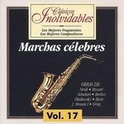 Clásicos Inolvidables Vol. 17, Marchas Célebres Songs