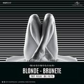 Blonde, Brunete (Tot Felu' De Fete) Songs