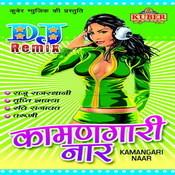 Dj Remix Kaman Gaari Naar Songs