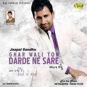 Gharwali Ton Darde Ne Sare Song
