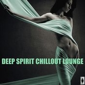 Deep Spirt Chillout Lounge Songs