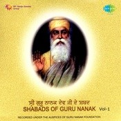 Shabads Of Guru Nanak Vol 1 Cd 1 Songs