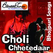 Choli Chhetedaar Songs