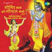 Govind Bolo Hari Gopal Bolo Songs