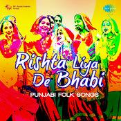 Rishta Liya De Bhabi Punjabi Folk Songs Songs