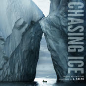 Chasing Ice Original Motion Picture Soundtrack Songs