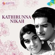 Kaathirunna Nikah Songs