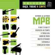 Colecao Ouca, Toque E Cante - MPB Songs