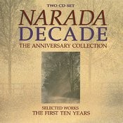 Narada Decade (The Anniversary Collection) Songs