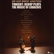 Tonight: Bebop Plays The Music Of Ludacris Songs