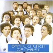 Bantu Church Of Christ Songs