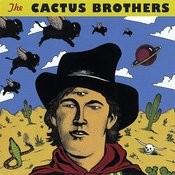 The Cactus Brothers Songs
