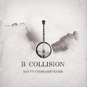 B Collision or (B is for Banjo), or (B sides), or (Bill), or perhaps more accurately (...the eschatology of Bluegrass) (With Bonus Track) Songs
