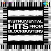 Instrumental Hits From Blockbusters Songs