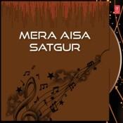 Mera Aisa Satgur Songs