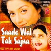 Saade Wal Tak Sajna (Remix) Songs