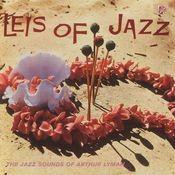 Leis Of Jazz: The Jazz Sounds Of Arthur Lyman Songs