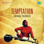 Temptatiation - Ananda Shankar Songs
