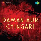 Daman Aur Chingari Songs