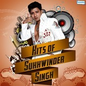 Hits of Sukhwinder Singh Songs