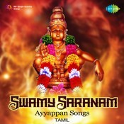 Swamy Saranam - Ayyappan Devotional Songs - Tamil Songs