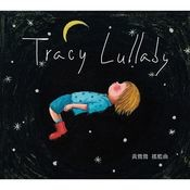 Tracy Lullaby Songs