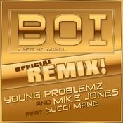 Boi! (feat. Gucci Mane) Songs